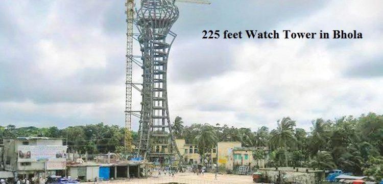 225 feet newly built Watch Tower